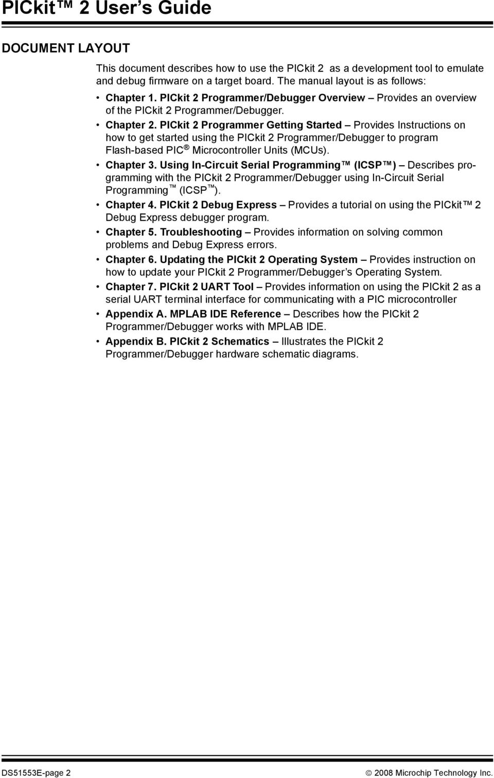 Pickit 2 Programmer Debugger User S Guide Pdf Circuits Icsp In Circuit Serial Programming Board Based On Pic16f84 Getting Started Provides Instructions How To Get Using The