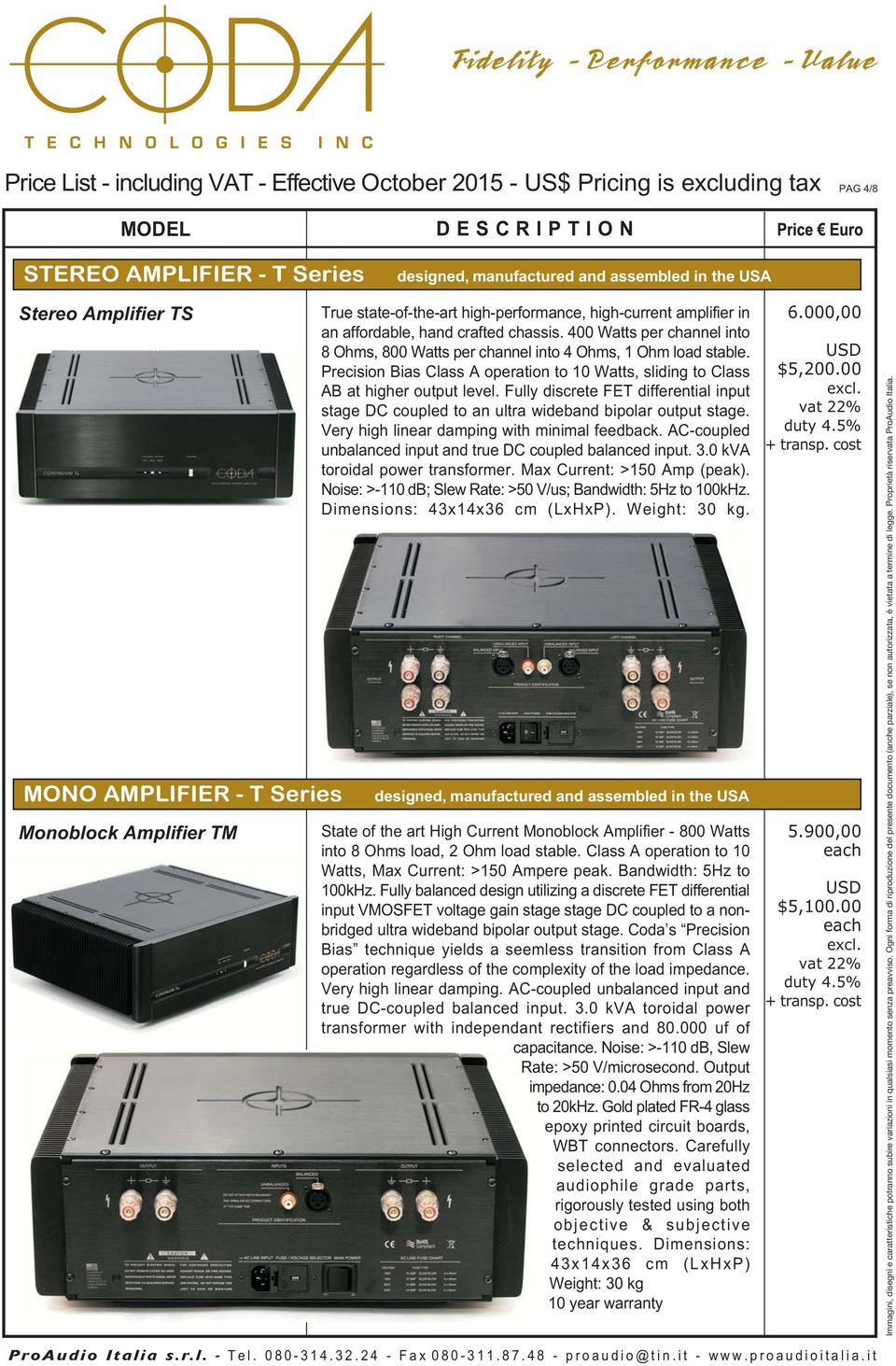 Price List Including Vat Effective October Us Pricing Is Dc Coupled Audio Amplifier Fully Discrete Fet Differential Input Stage To An Ultra Wideband Bipolar Output
