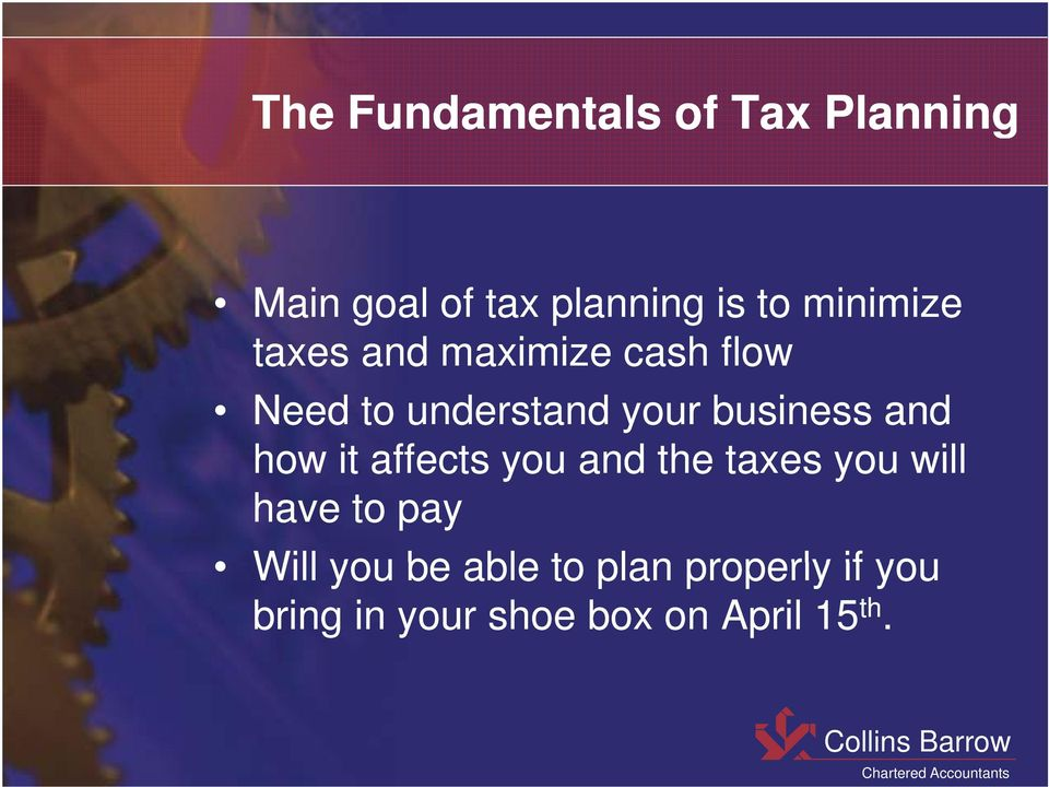 business and how it affects you and the taxes you will have to pay