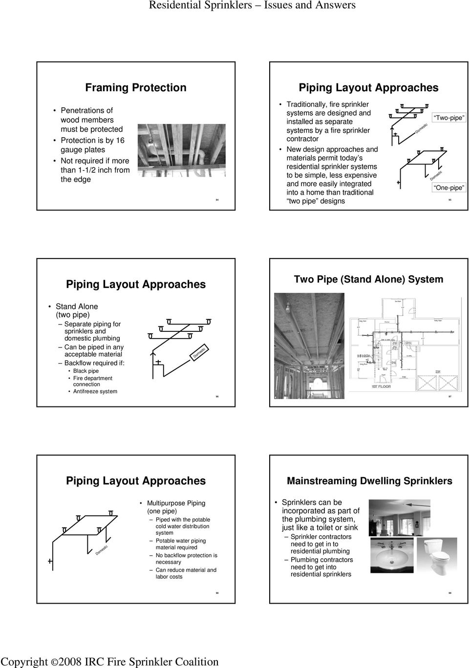 Your Instructor Two Biggest Obstacles To Residential Sprinklers Piping Layout Pictures Expensive And More Easily Integrated Into A Home Than Traditional Pipe Designs Domestic