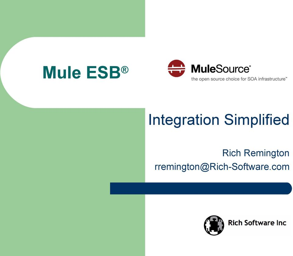 Mule ESB  Integration Simplified  Rich Remington - PDF