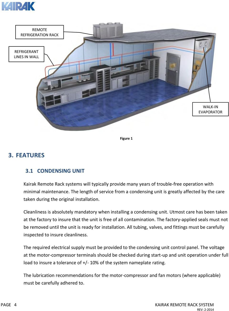 Remote Rack System Owners Manual Installation Operations Condensing Unit And Refrigeration The Length Of Service From A Is Greatly Affected By Care Taken During