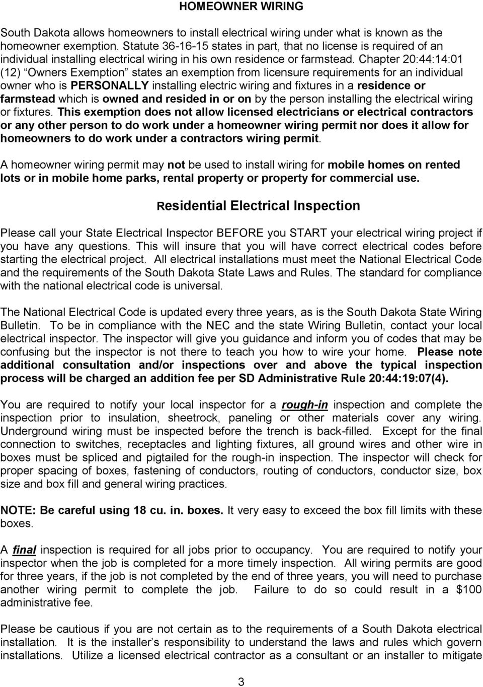 Homeowner Wiring Please Remember You Are Required To Contact Your Section Three Electrical Installation Chapter 20441401 12 Owners Exemption States An