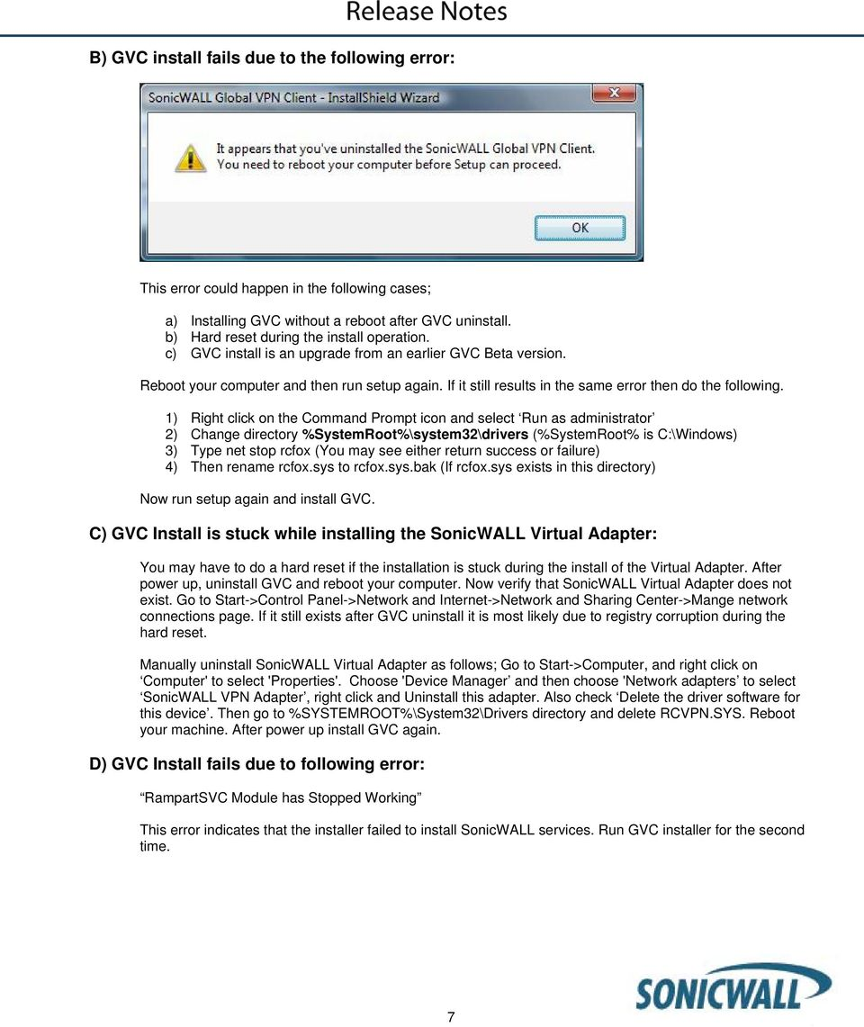 SonicWALL strongly recommends you follow these steps before
