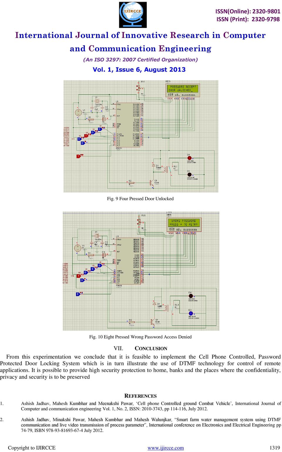 Feasibility Study Of Implementation Cell Phone Controlled Dtmf Based Home Automation Project With Circuit Diagram Technology For Control Remote Applications
