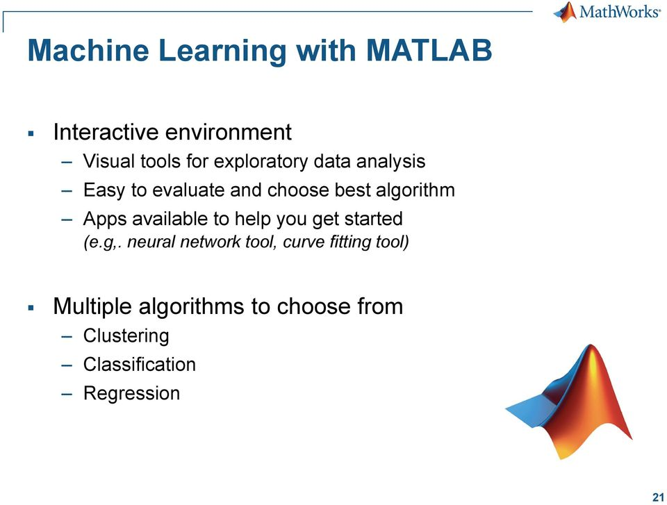 Machine Learning with MATLAB David Willingham Application