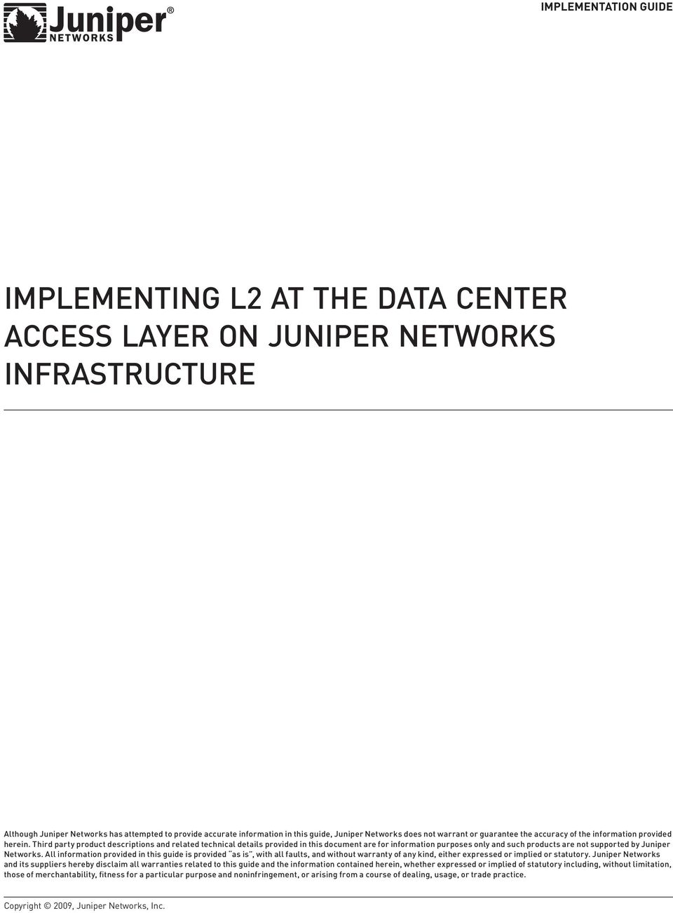 Implementing L2 at the Data Center Access Layer on Juniper