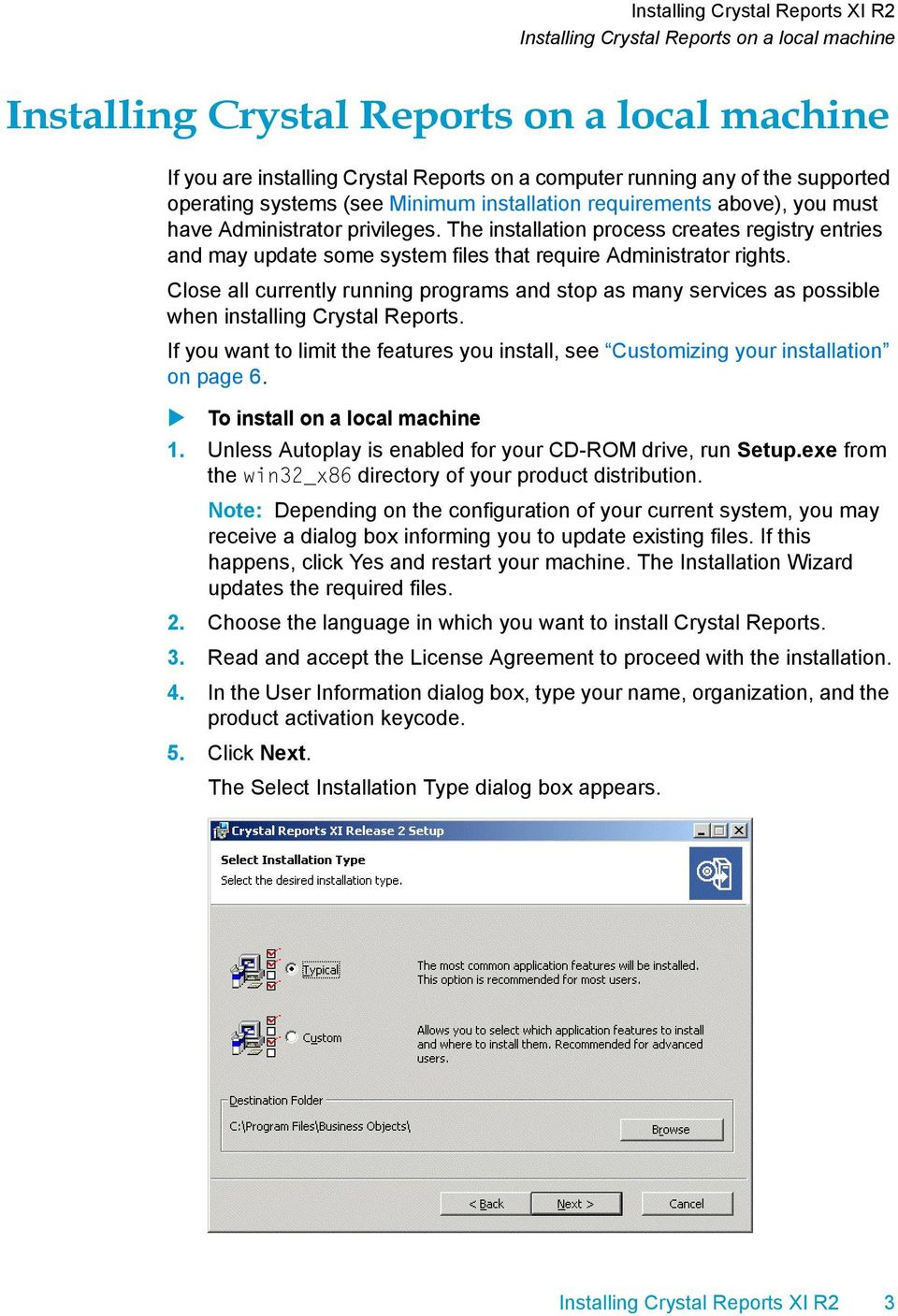 Installing Crystal Reports XI R2  Installing Crystal Reports