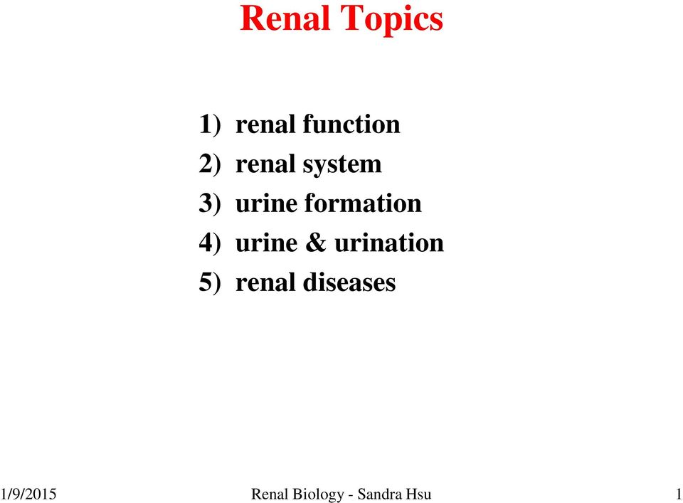 urine & urination 5) renal diseases