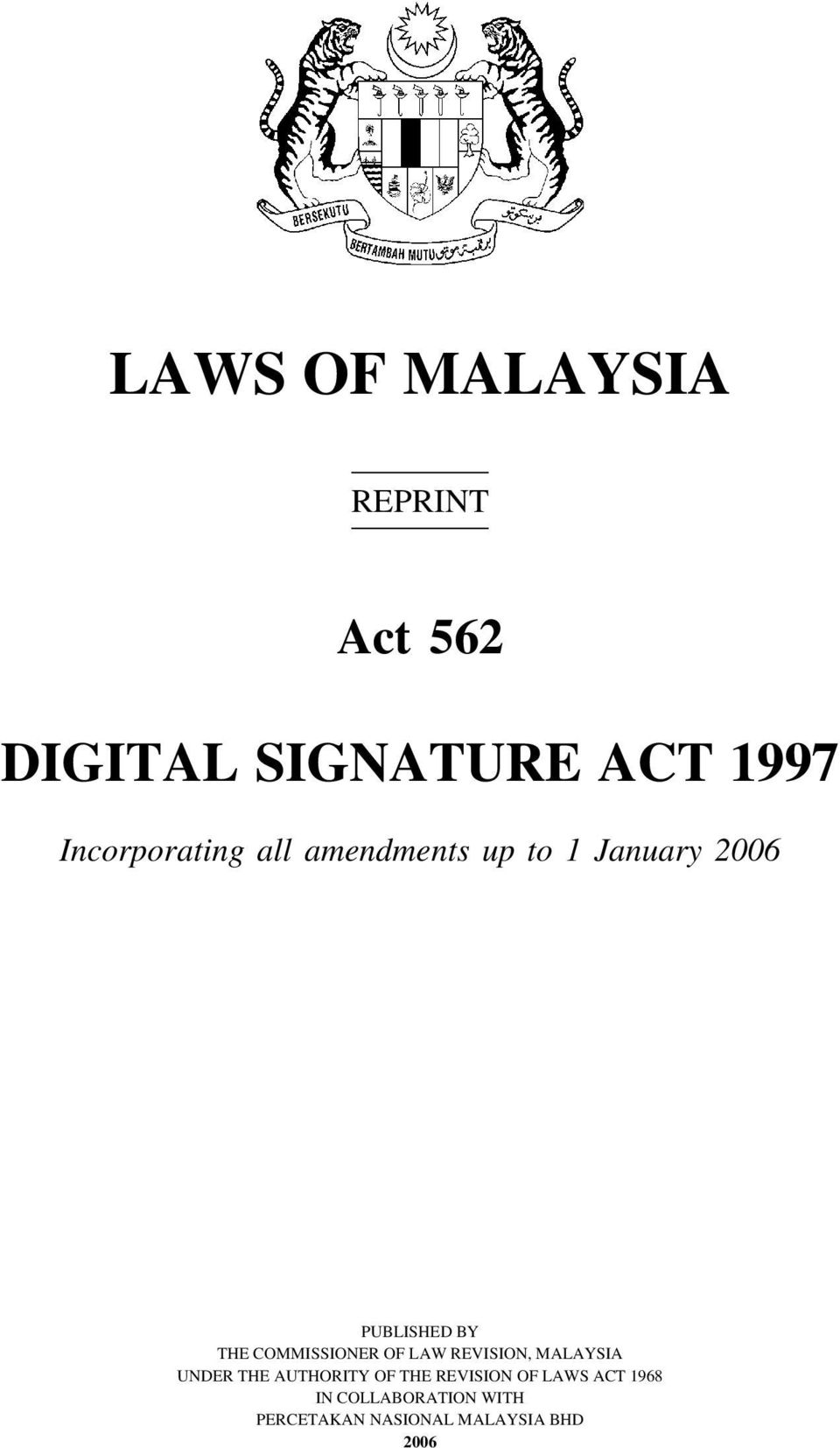 COMMISSIONER OF LAW REVISION, MALAYSIA UNDER THE AUTHORITY OF THE REVISION