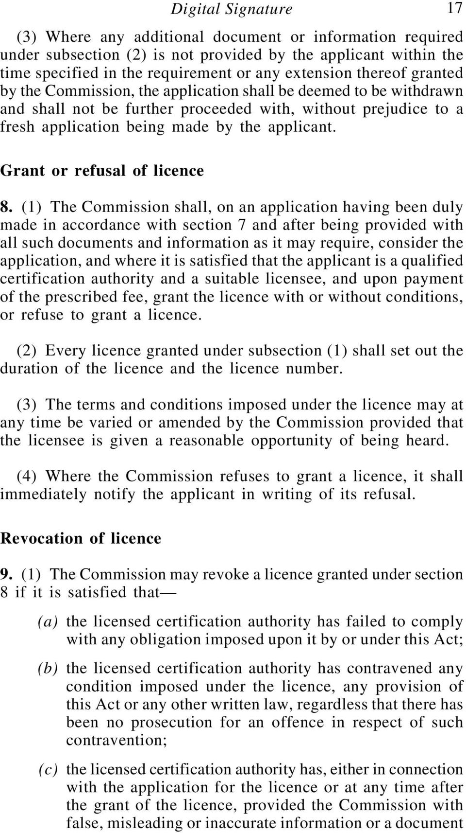 Grant or refusal of licence 8.