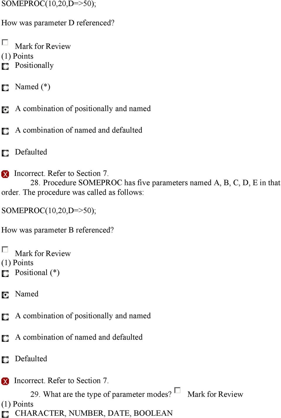 Procedure SOMEPROC has five parameters named A, B, C, D, E in that order.