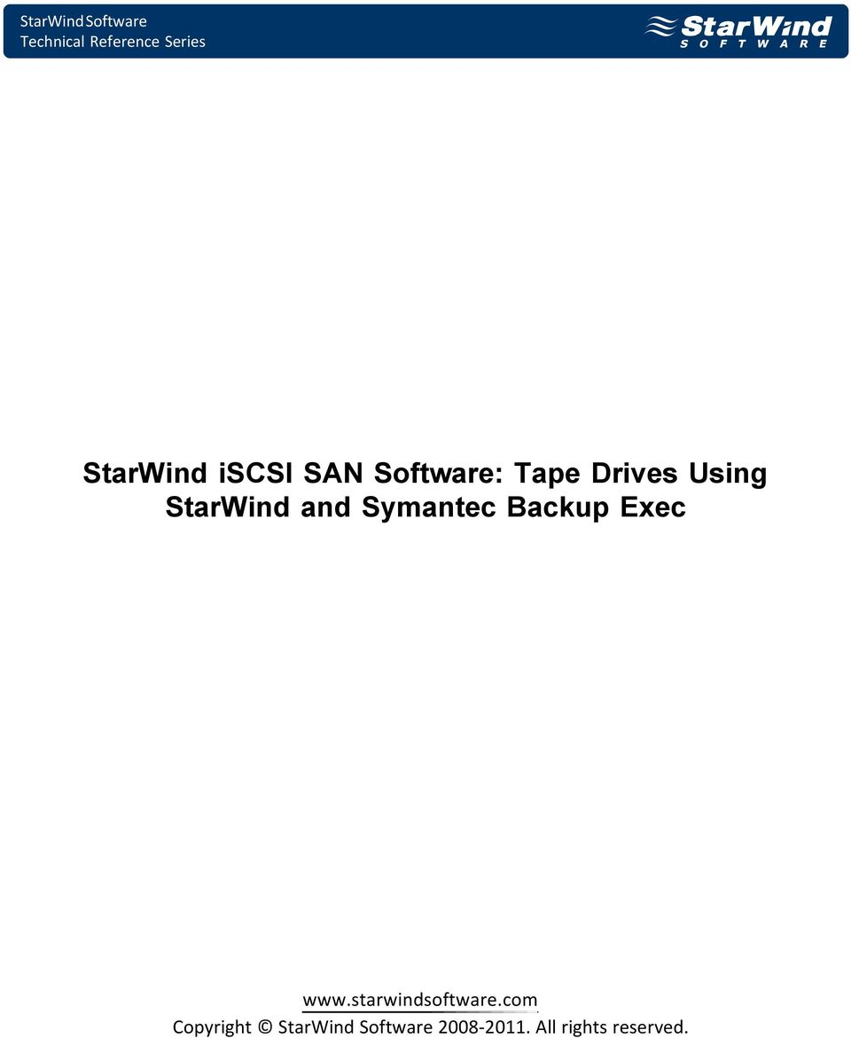 Backup Exec www.starwindsoftware.