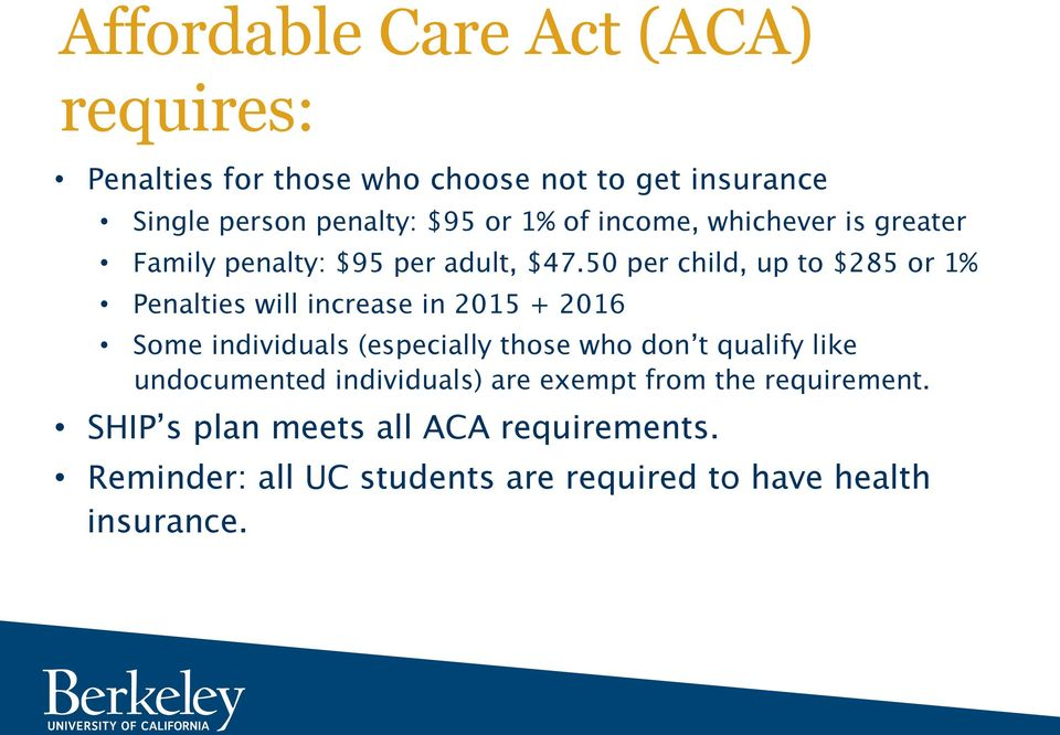 Berkeley SHIP & Healthcare Reform: What's Right for You