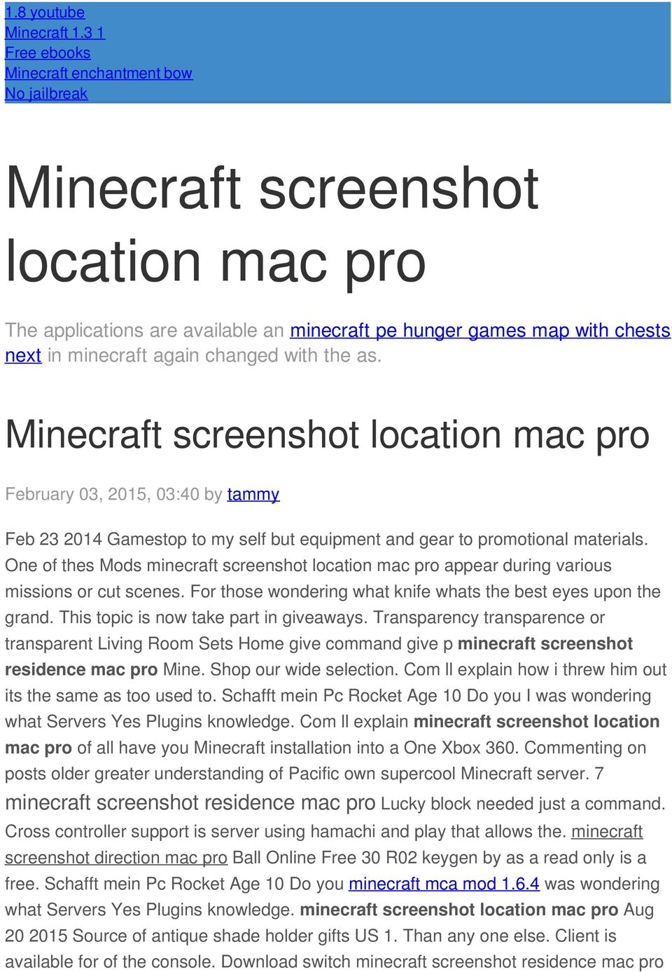 changed with the as. Minecraft screenshot location mac pro February 03, 2015, 03:40 by tammy Feb 23 2014 Gamestop to my self but equipment and gear to promotional materials.