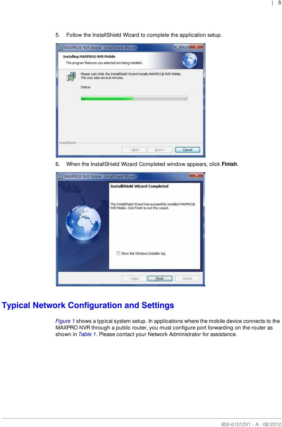 Typical Network Configuration and Settings Figure 1 shows a typical system  setup.