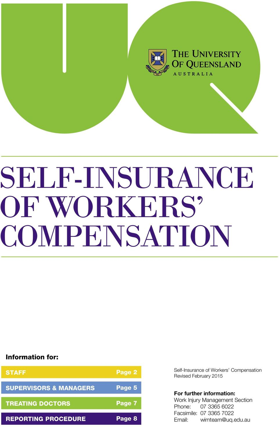 of Workers Compensation Revised February 2015 For further information: Work Injury