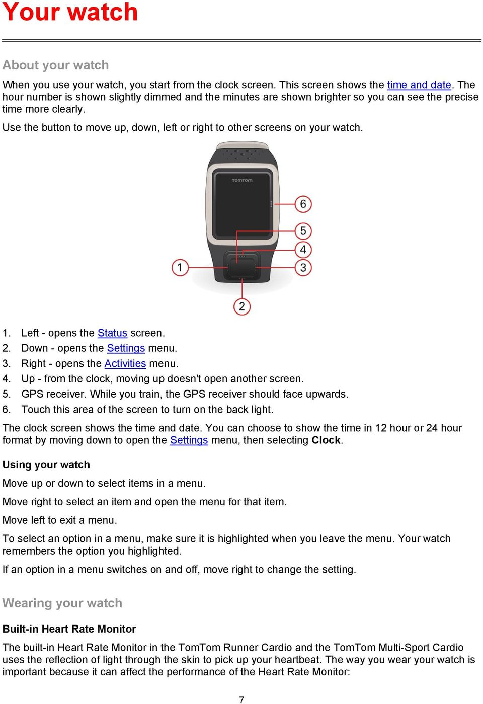 Tomtom Runner Multi Sport Reference Guide Pdf Gps Tracker Wiring Diagram 1 Left Opens The Status Screen 2 Down Settings