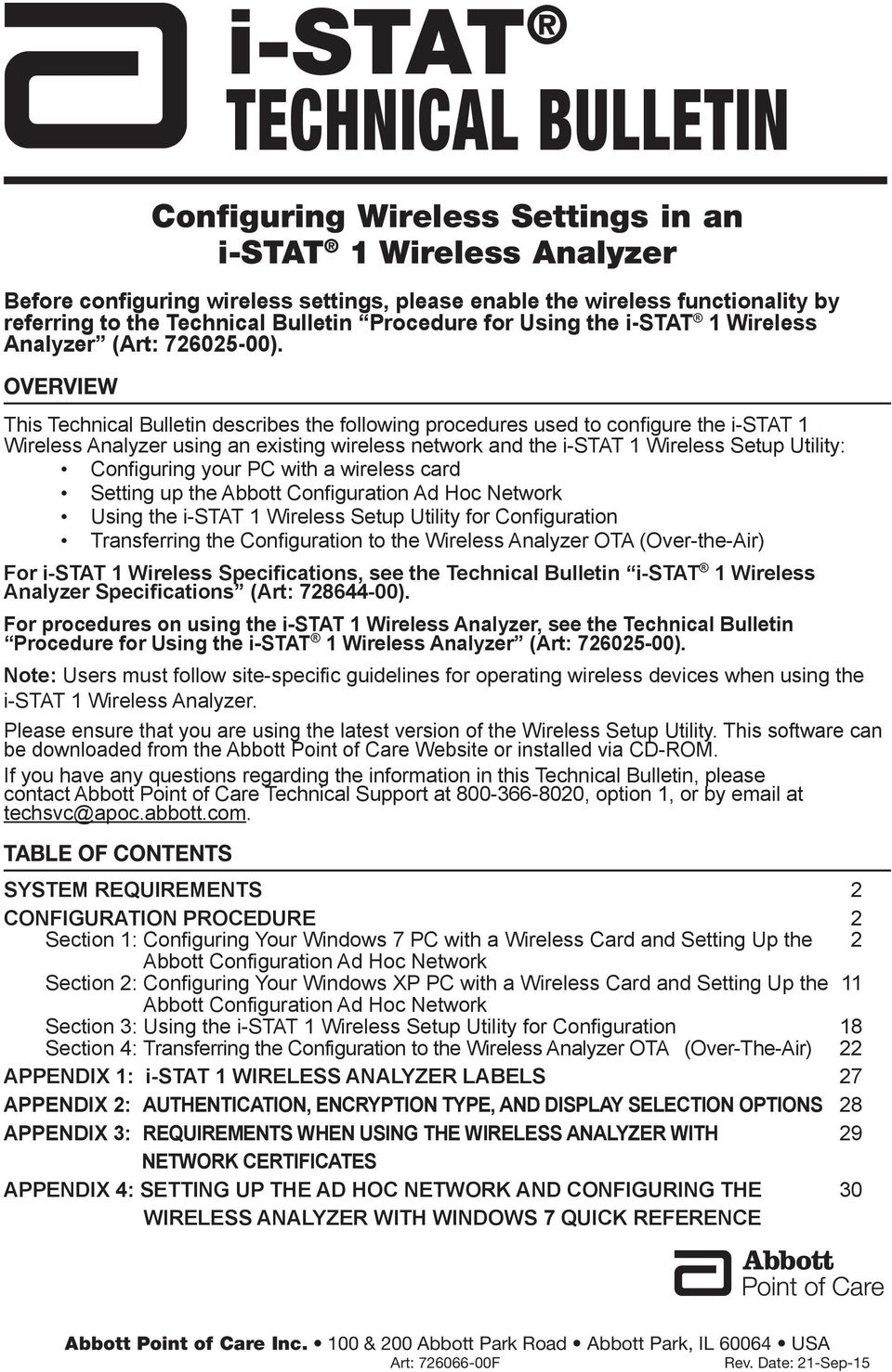 OVERVIEW This Technical Bulletin describes the following procedures used to configure the i-stat 1 Wireless Analyzer using an existing wireless network and the i-stat 1 Wireless Setup Utility: