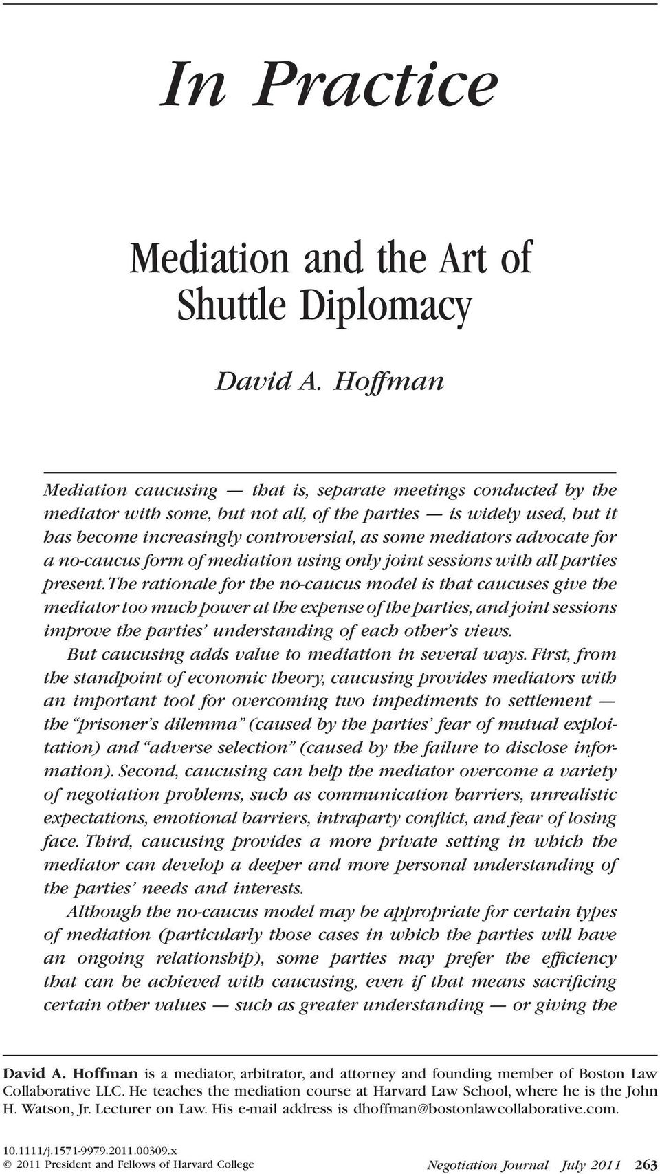 Shuttle diplomacy as a method of negotiation