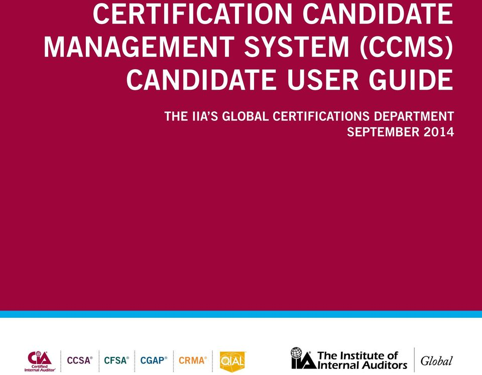 CERTIFICATION CANDIDATE MANAGEMENT SYSTEM (CCMS) CANDIDATE USER ...
