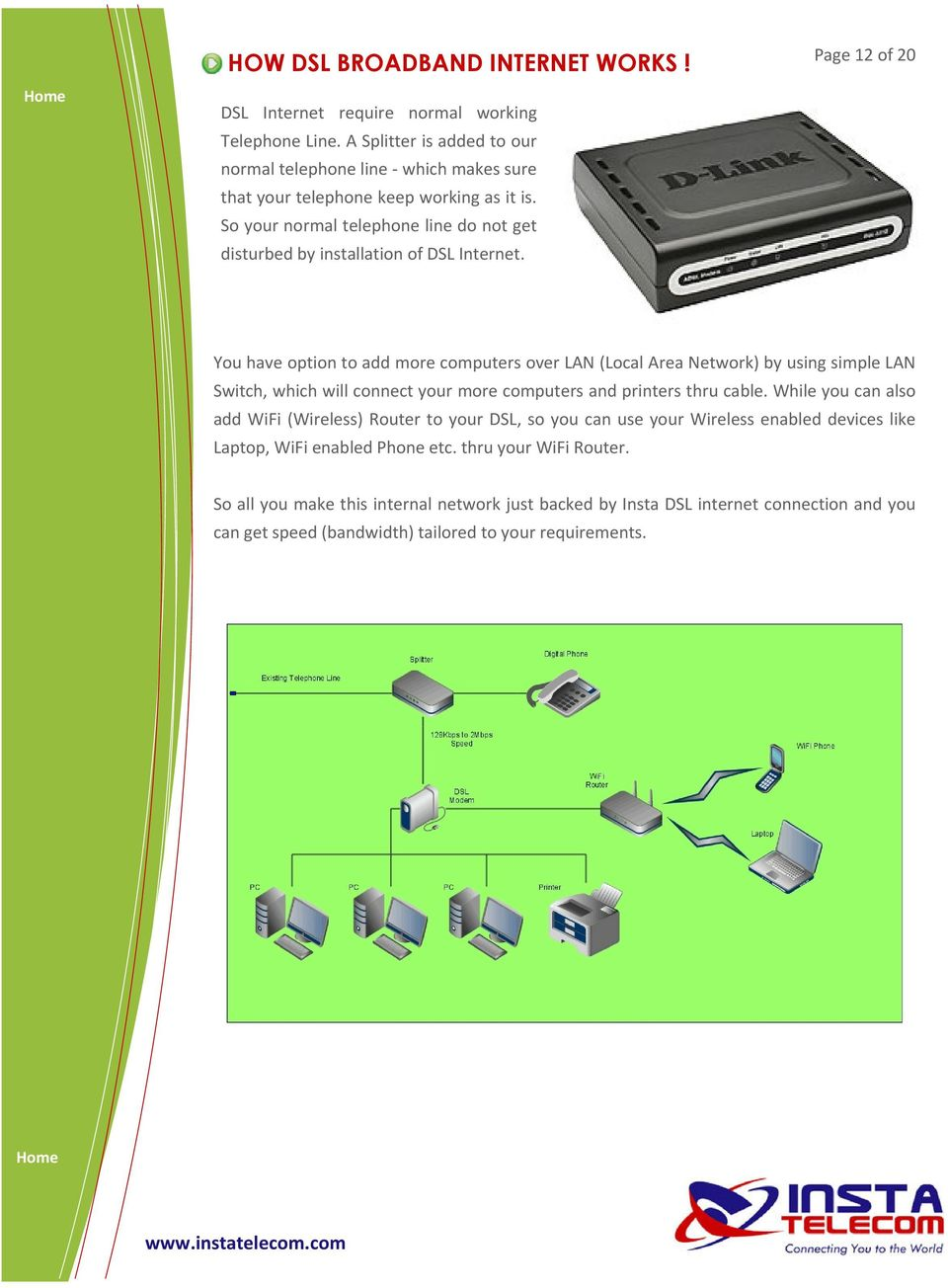 Connecting You To The World Pdf Dsl Phone Line Wiring Diagram Quotes So Your Normal Telephone Do Not Get Disturbed By Installation Of Internet