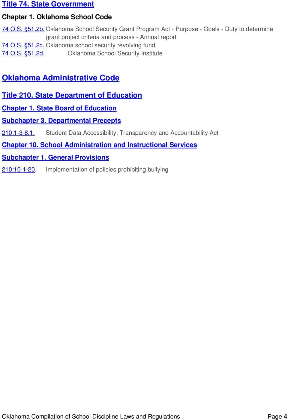Oklahoma school security revolving fund 74 O.S. 51.2d. Oklahoma School Security Institute Oklahoma Administrative Code Title 210. State Department of Education Chapter 1.