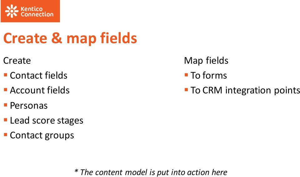Contact groups Map fields To forms To CRM