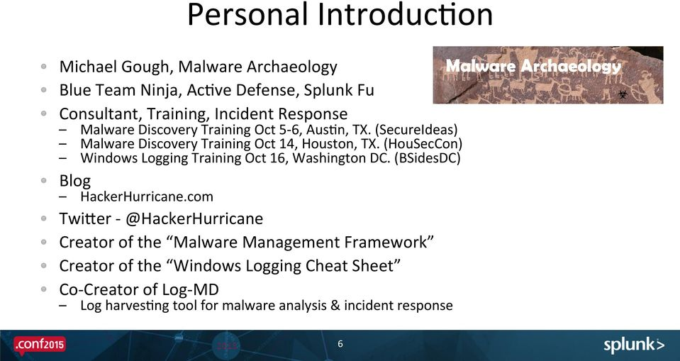Finding Advanced AFacks and Malware With Only 6 Windows