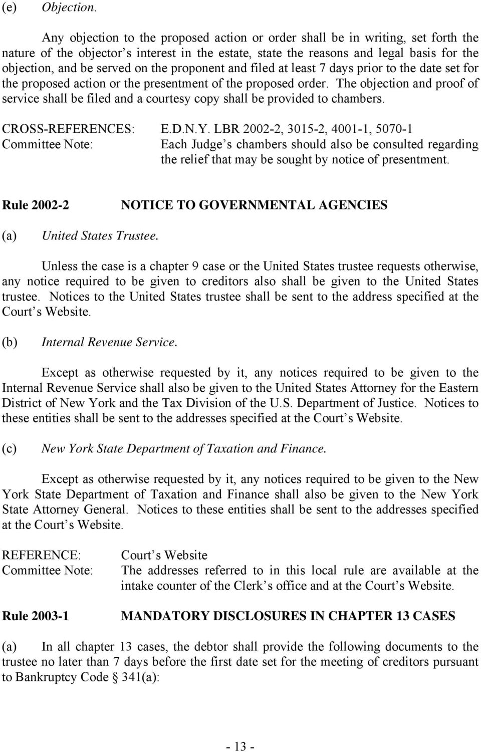 LOCAL BANKRUPTCY RULES FOR THE EASTERN DISTRICT OF NEW YORK
