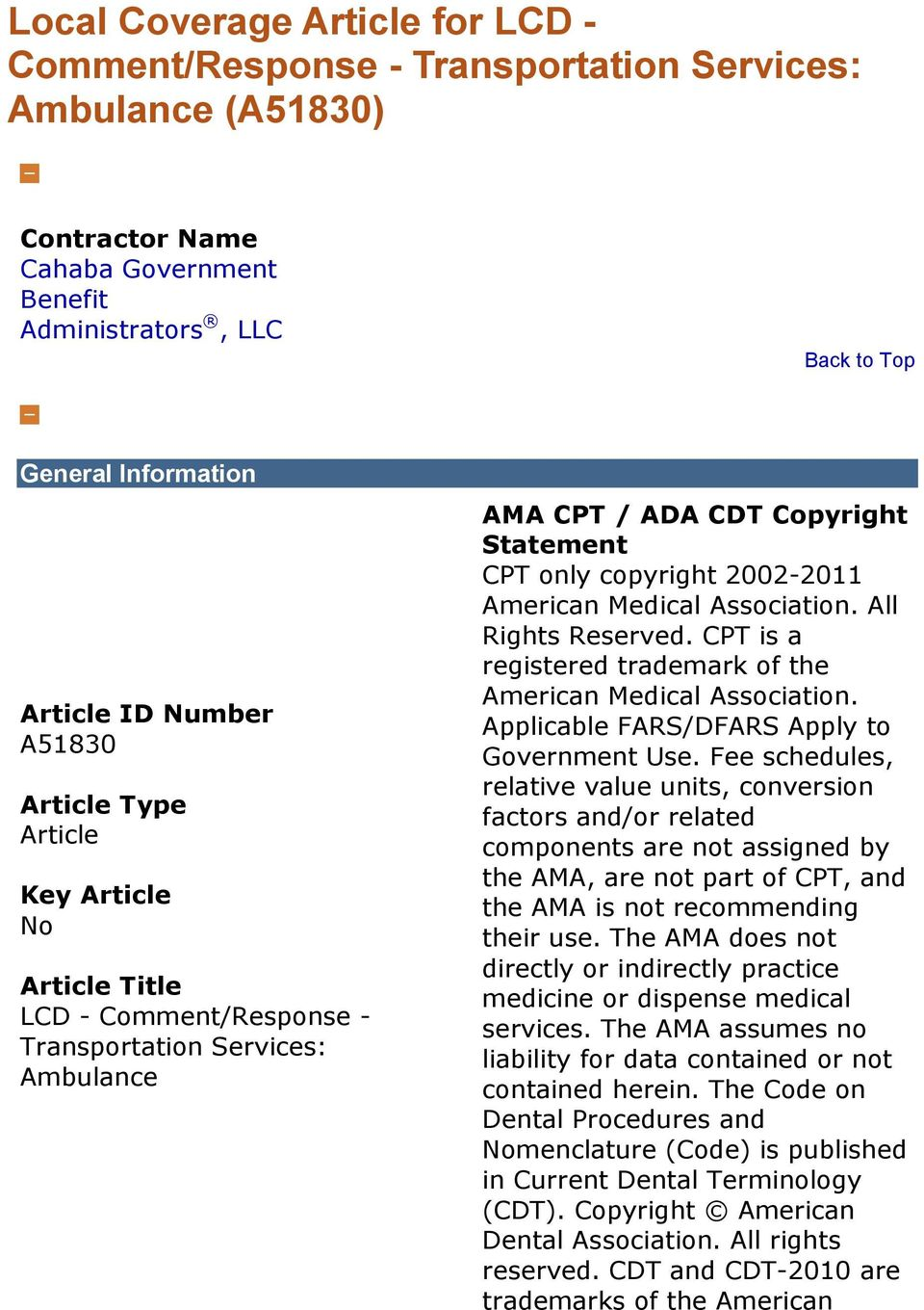 Copyright Statement CPT only copyright 2002-2011 American Medical Association. All Rights Reserved. CPT is a registered trademark of the American Medical Association.