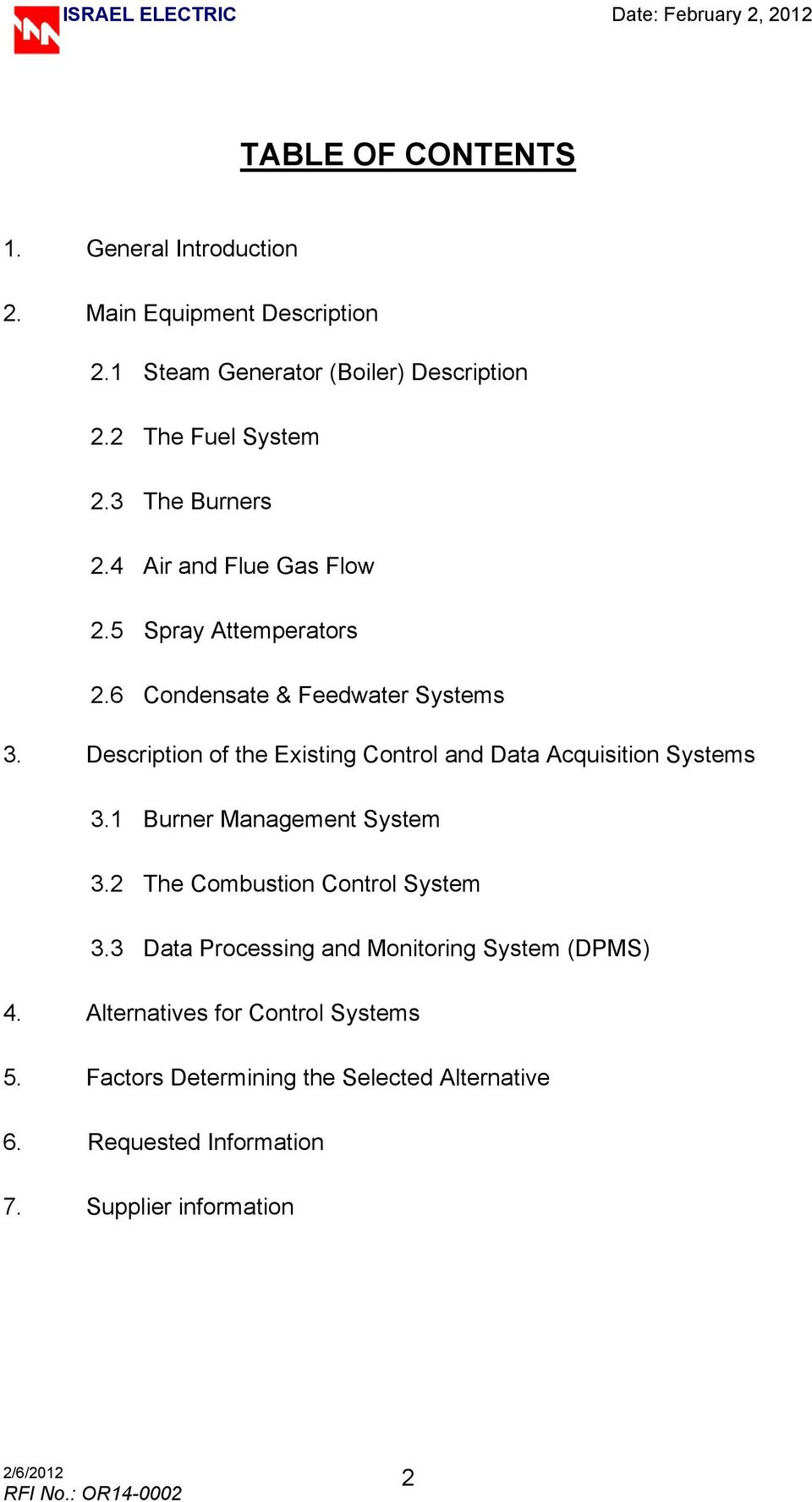 Description of the Existing Control and Data Acquisition Systems 3.1 Burner Management System 3.2 The Combustion Control System 3.