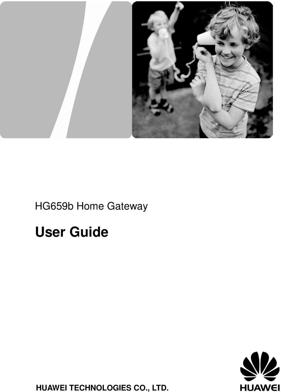 HG659b Home Gateway  User Guide HUAWEI TECHNOLOGIES CO , LTD  - PDF