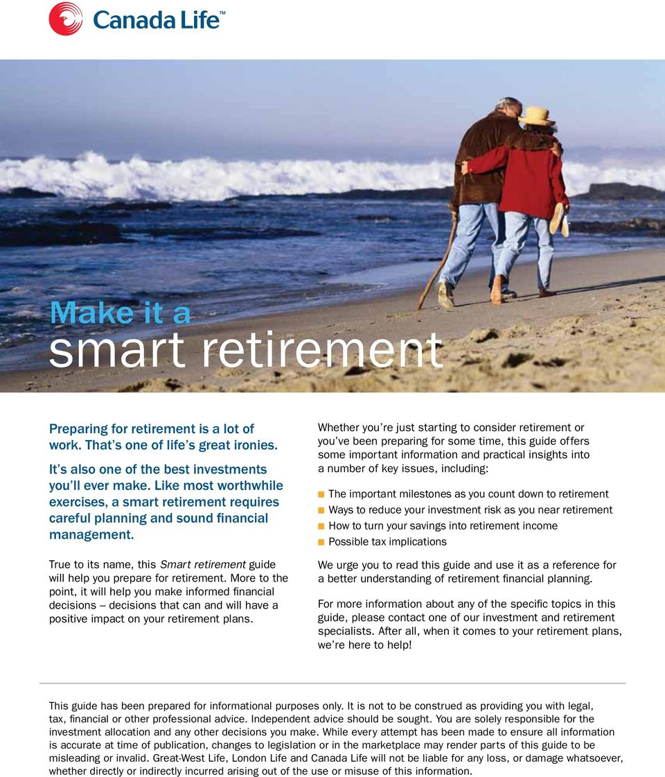 More to the point, it will help you make informed financial decisions decisions that can and will have a positive impact on your retirement plans.
