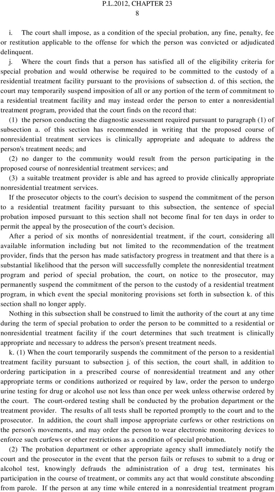 facility pursuant to the provisions of subsection d.