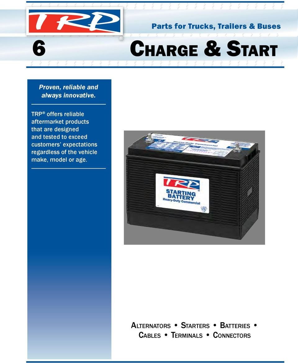 6 Charge Start Alternators Starters Batteries Cables Terminals Auto Wiring Connectors Parts Transcription