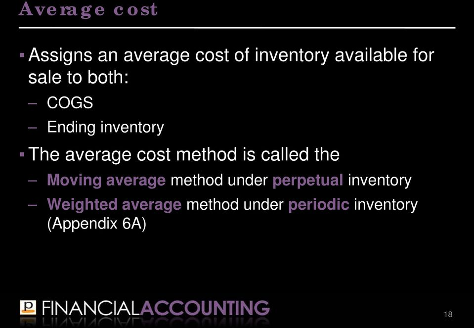 called the Moving average method under perpetual inventory