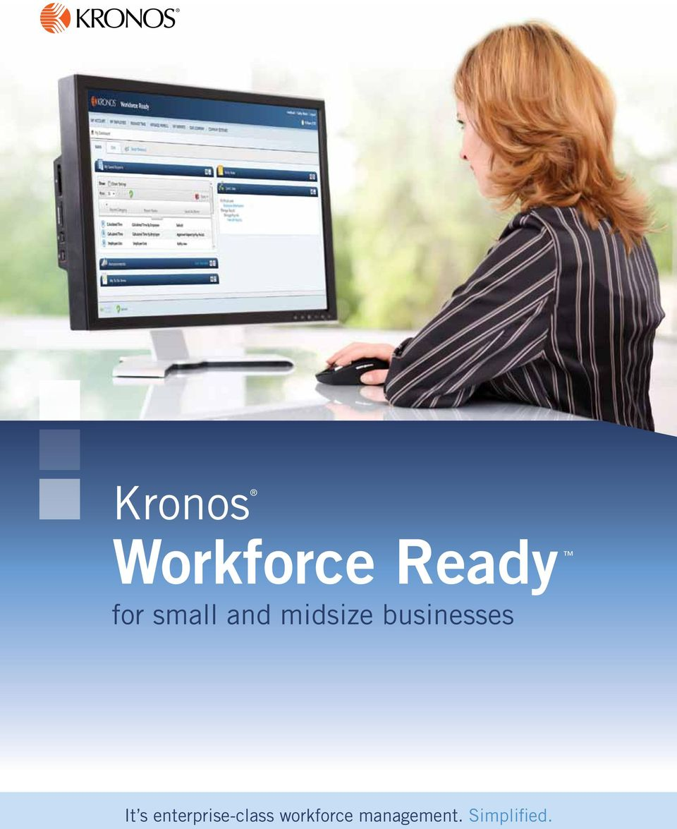 Kronos  Workforce Ready for small and midsize businesses  It s