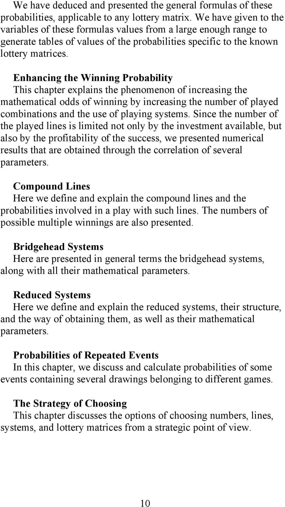 THE MATHEMATICS OF LOTTERY  Odds, Combinations, Systems