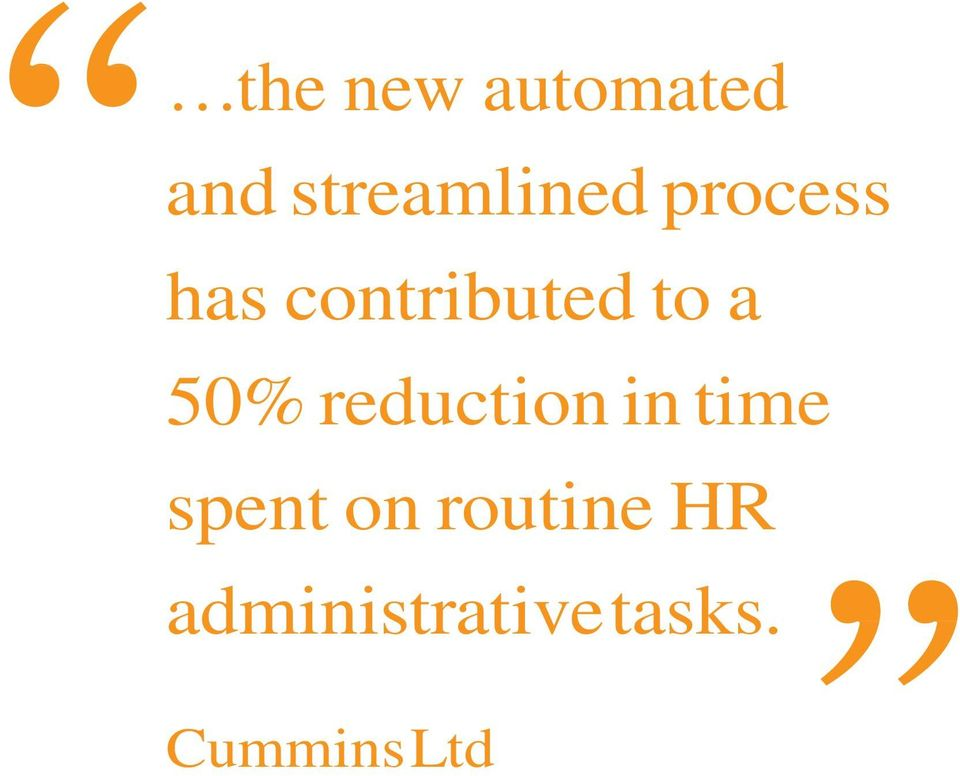 reduction in time spent on routine