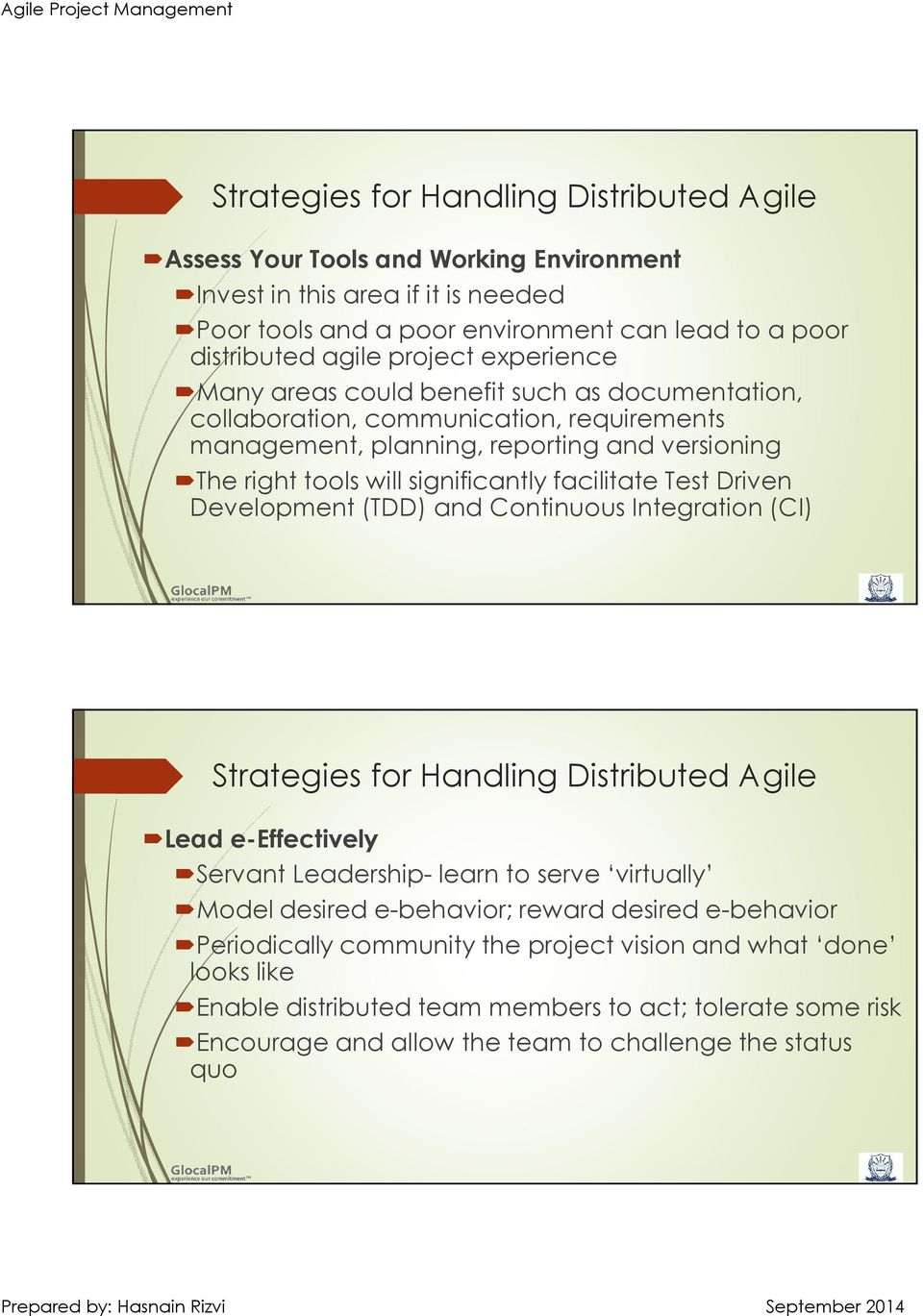 Leverage Agile Project Management to Foster Collaboration in