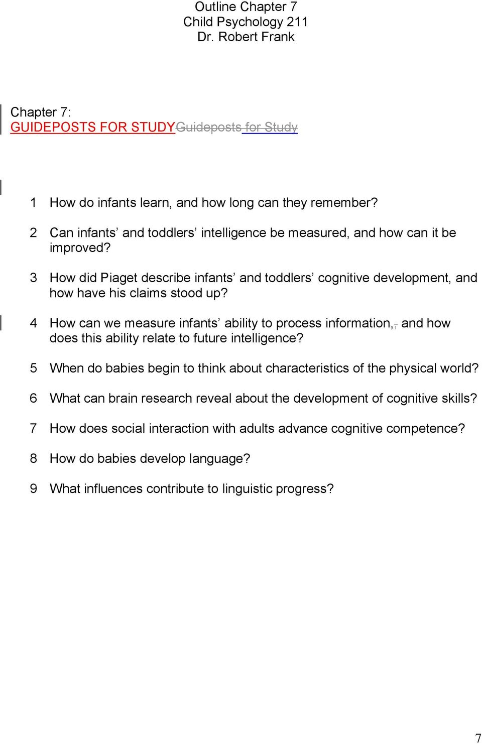 4 How can we measure infants ability to process information,, and how does this ability relate to future intelligence?