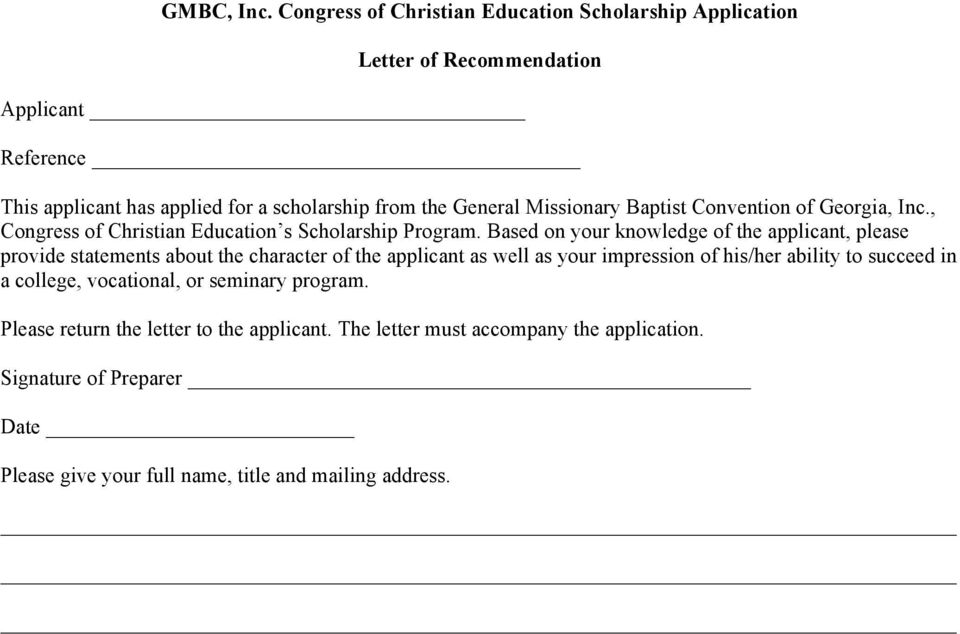Missionary Baptist Convention of Georgia, Inc., Congress of Christian Education s Scholarship Program.