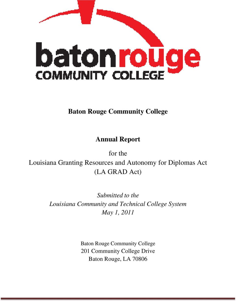 Louisiana Community and Technical College System May 1, 2011 Baton