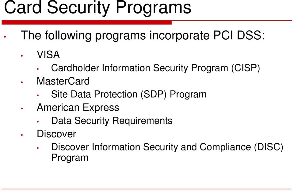 Data Protection (SDP) Program American Express Data Security