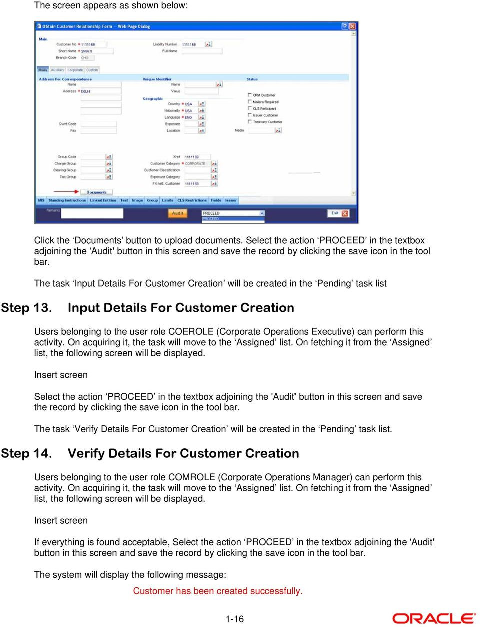 The task Input Details For Customer Creation will be created in the Pending task list Step 13.