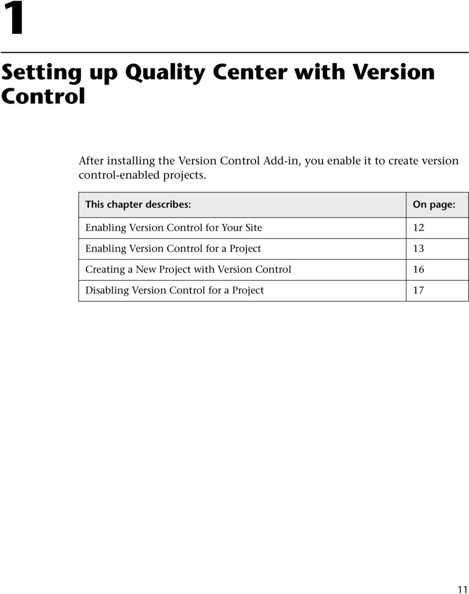 This chapter describes: On page: Enabling Version Control for Your Site 12 Enabling