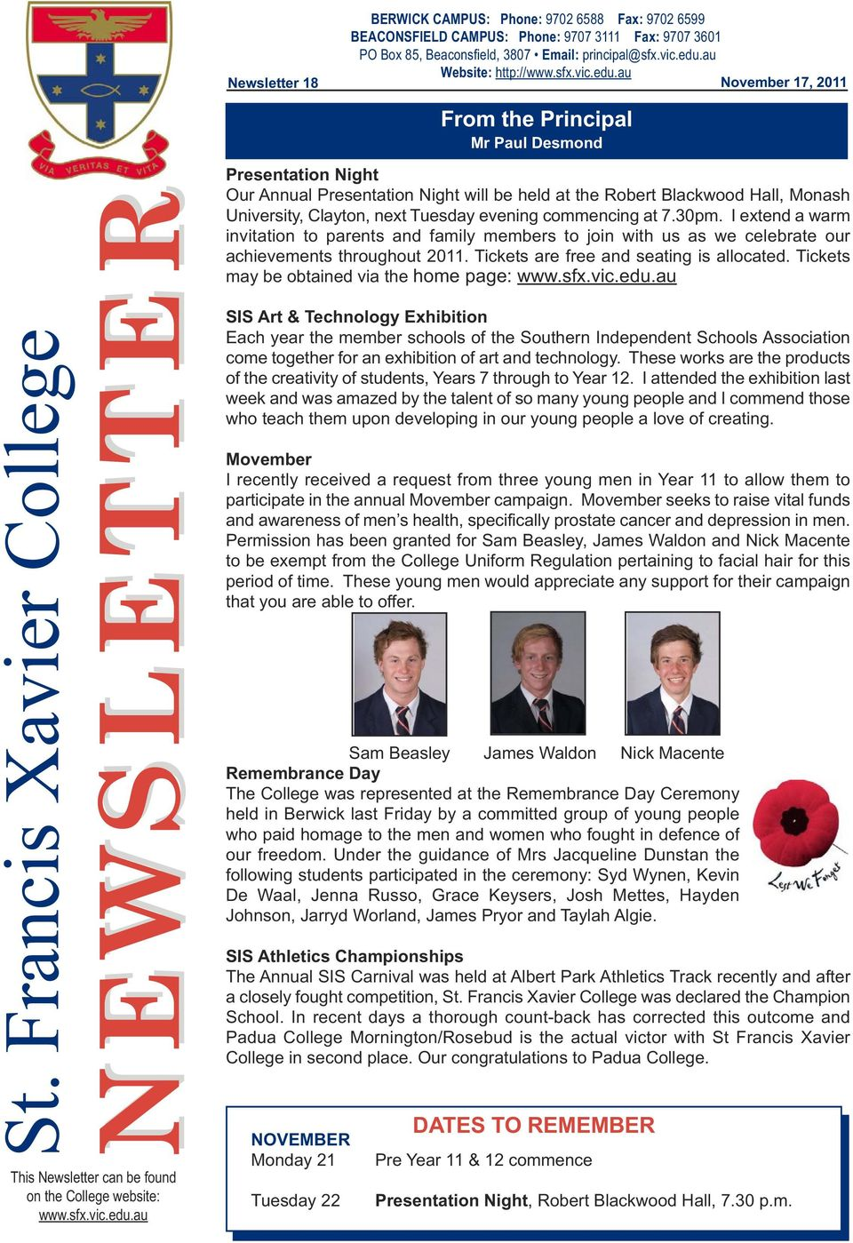 NEWSLETTER  St  Francis Xavier College  From the Principal Mr Paul