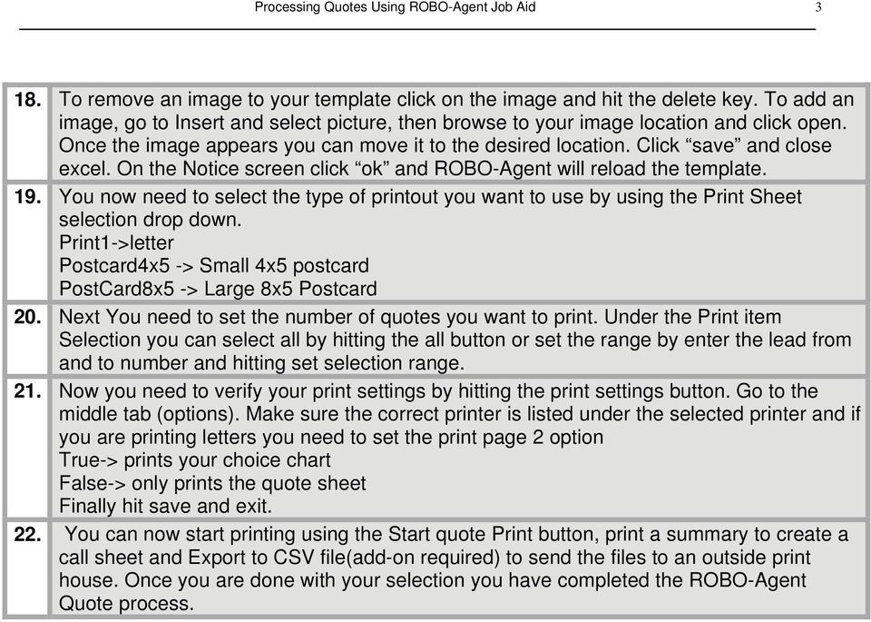 On the Notice screen click ok and ROBO-Agent will reload the template. 19. You now need to select the type of printout you want to use by using the Print Sheet selection drop down.