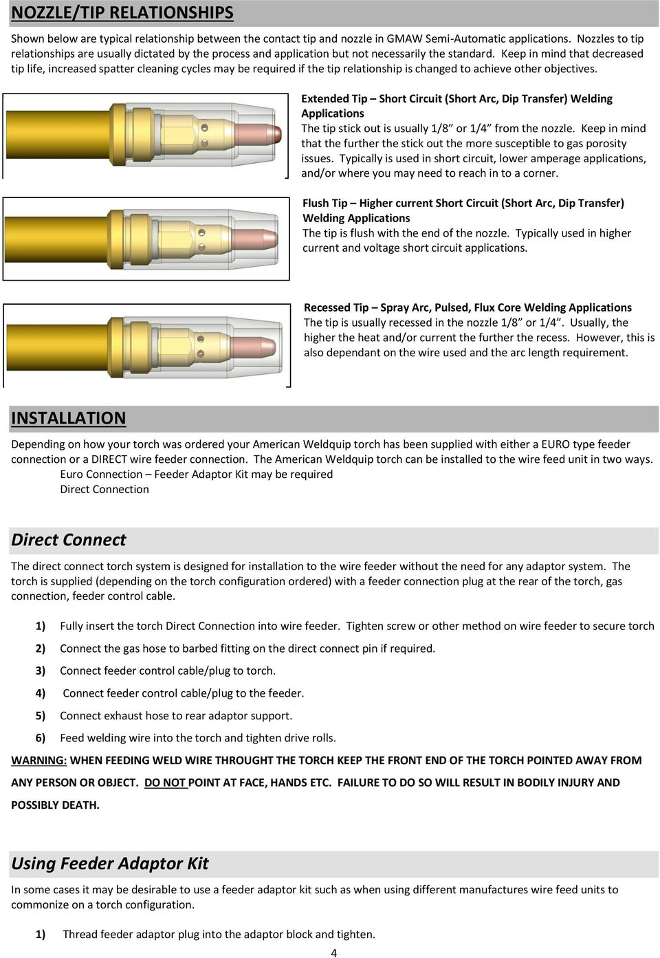 For Models 347sm 407sm 507sm Installation Operations And Diagram Tippmann Bravo One Gun C3 Keep In Mind That Decreased Tip Life Increased Spatter Cleaning Cycles May Be Required If